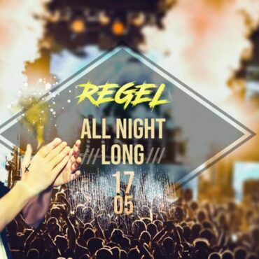 REGEL – All Night Long